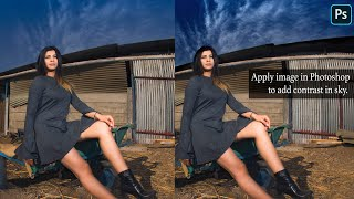 Photoshop Tutorial: Using Apply Image In Photoshop To Add Contrast In Sky Without Loosing Details