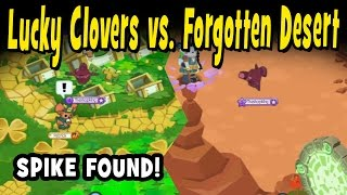 I do 2 quick runs of Lucky Clovers and 2 quick runs of The Forgotte...