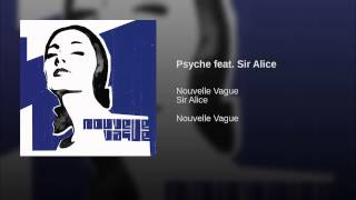 Psyche feat. Sir Alice