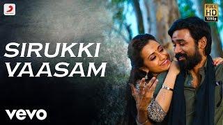 Kodi Sirukki Vaasam Tamil Lyric  Dhanush, Trisha  Santhosh Narayanan