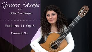 Etude No. 11, Op. 6 by Fernando Sor | Guitar Etudes with Gohar Vardanyan