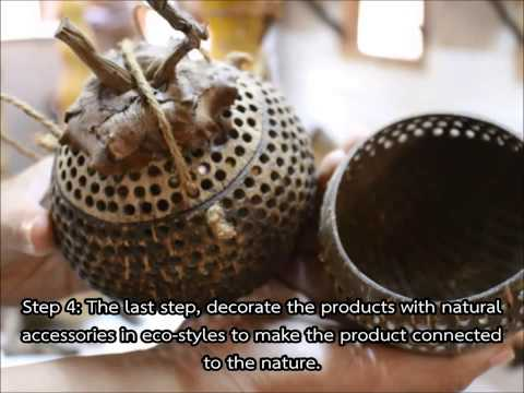 4-star OTOP, Coconut Shell Products (ฺBann Kala Bunleng)