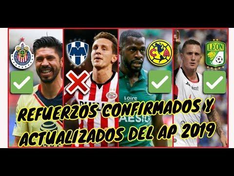 BOMBAZOS Refuerzos Confirmados Y Actualizados Del Apertura 2019