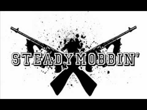 Steady Mobbin' - Intro + Steady Mobbin'