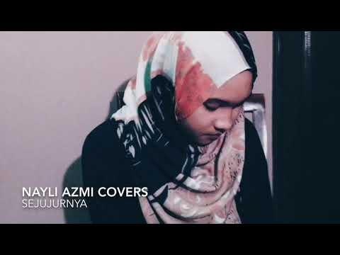 Nayli Azmi - Beautiful Cover of Sejujurnya (Didicazli)