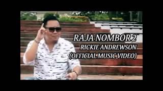 Rickie Andrewson - Raja Nombor 2 Lyrics Video 2019