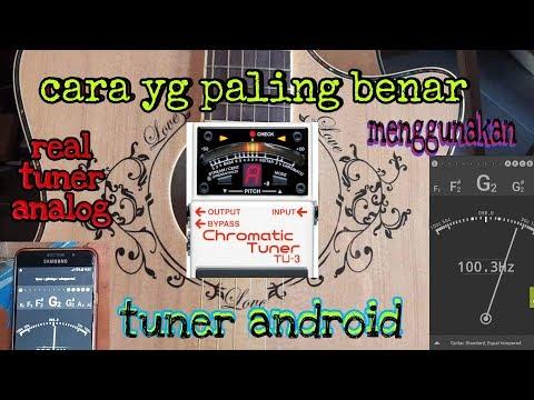 Tuner Android, Cara Yg Benar Memakai Tuner Android, Tuner Android Real - Sudat Gitar