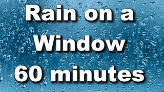 "Rain on a Window Sound - 60 Minutes ""Sleep Sounds"""