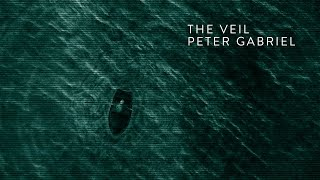 Peter Gabriel - The Veil (static video)