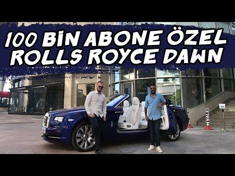 Doğan Kabak | Rolls Royce Dawn  (100 Bin Abone Özel Videosu)