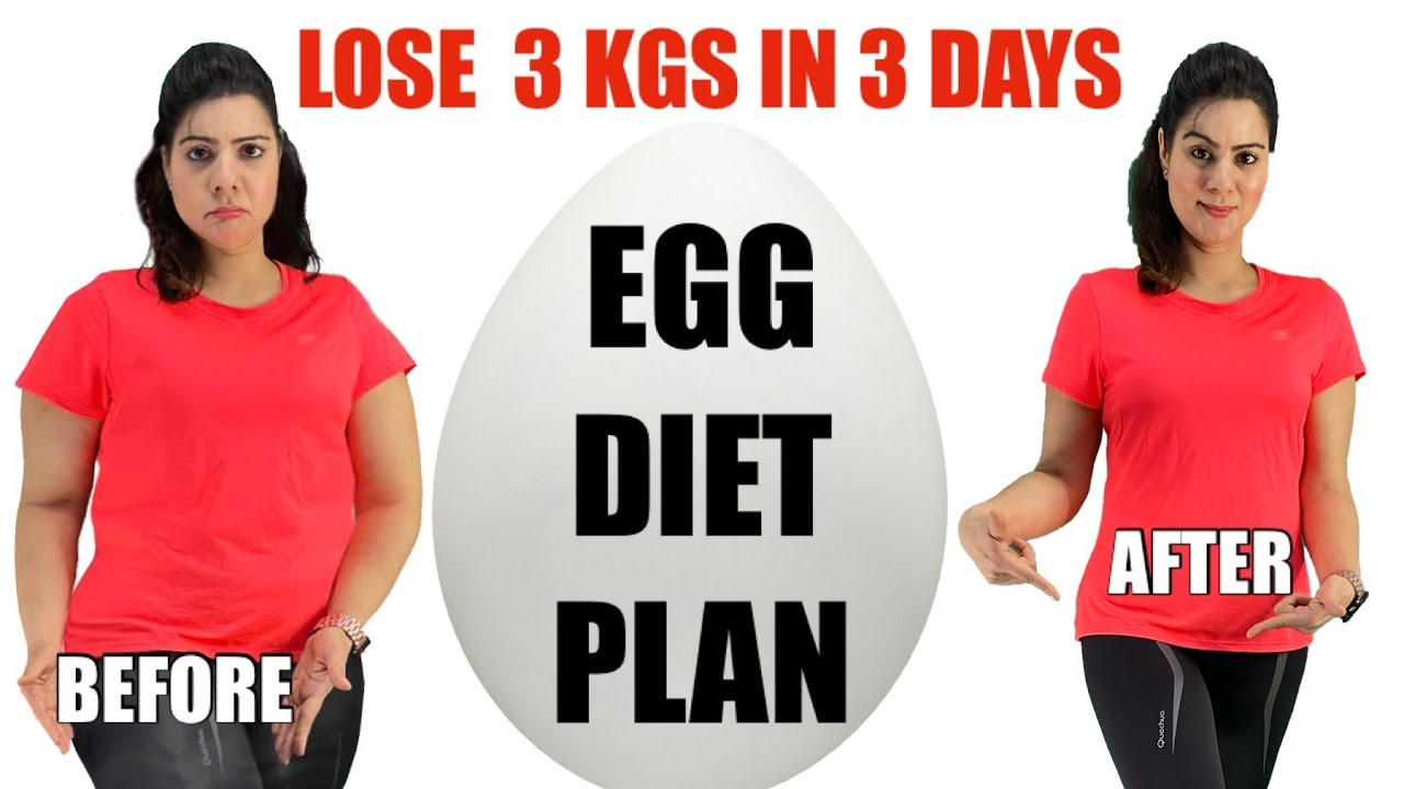Egg Diet For Weight Loss In Just 3 Days   Full Day Egg Diet Plan   How To Lose 3 kgs in 3 Days