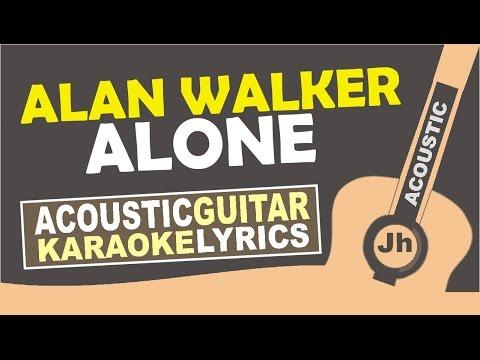 Alan Walker - Alone (Karaoke Acoustic)