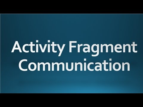 Android Tutorial For Beginners - 69 - Communicate Activity With Fragments