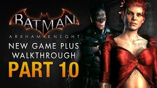 Batman: Arkham Knight Walkthrough - Part 10 - The Punishment