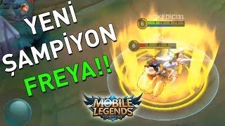 YENİ ŞAMPİYON: FREYA!! ORMAN! Mobile Legends: Bang bang #3