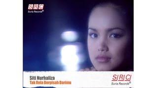 Siti Nurhaliza - Tak Rela Berpisah Darimu   - Hd