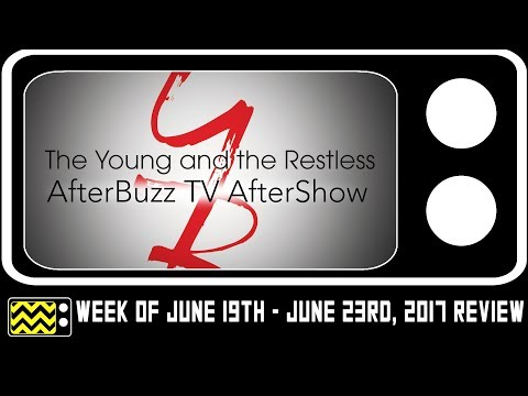 The Young & The Restless for June 19th - June 23rd, 2017 Review W/ Rachel Goodman | AfterBuzz TV