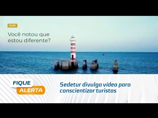 Coronavírus: Sedetur divulga vídeo para conscientizar turistas