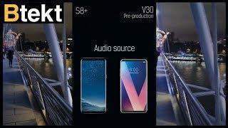 LG V30 vs Samsung Galaxy S8+ day and night video sample (4K)