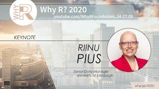 Why R? 2020 Keynote - Riinu Pius - R for Health Data Science