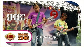 "Gambar cover BAND LAWAS! "" SUNRISE "" MATA GELAP (LIVE KONSER BATAM 16 NOVEMBER 2006)"