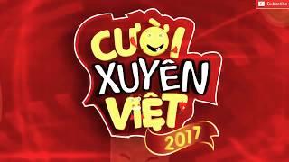Cười Xuyên Việt 2017 - Bảng Tài Năng | Tập 9: Nhân Gian Hữu Tình - Lâm Thắng