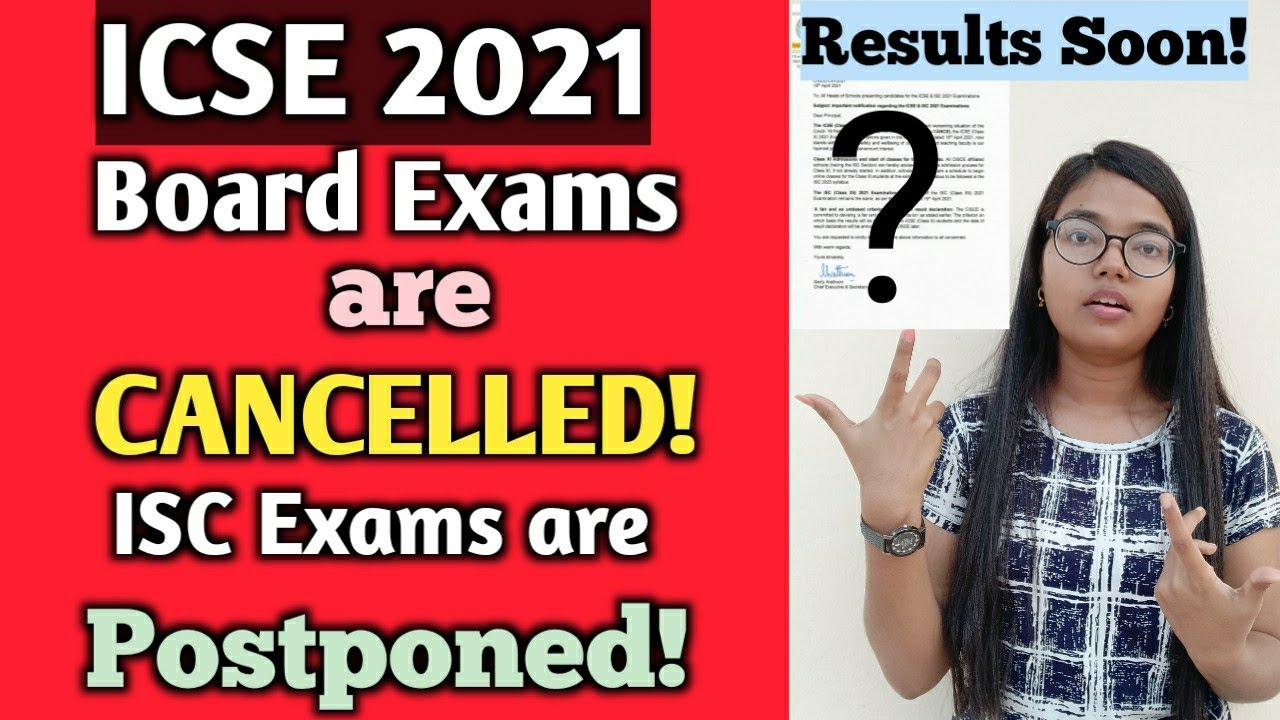 BREAKING NEWS: ICSE 2021 Exams are CANCELLED 😱 | No more options | ISC Exams postponed