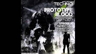 Art Style : Techno | Prototype Blood With DJ Áder | Episode 6