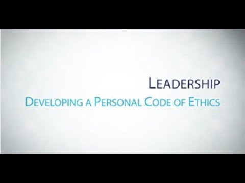 Lesson 1: Developing A Personal Code Of Ethics