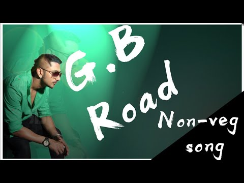 G.B Road BC Song🎵||Non-veg Song🎶||By Honey Singh 🎤|| Akhand bakchod 🖕