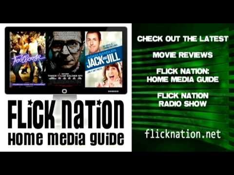 Flick Nation: Home Media Guide - 3/06/12