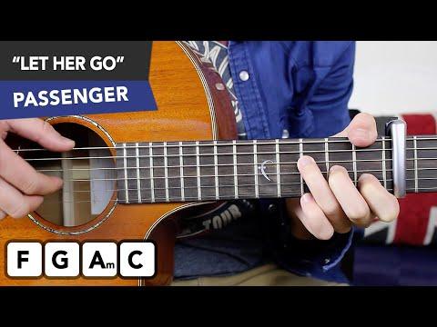 Passenger 'LET HER GO' Guitar Lesson FINGERSTYLE & Chords Strumming Tutorial