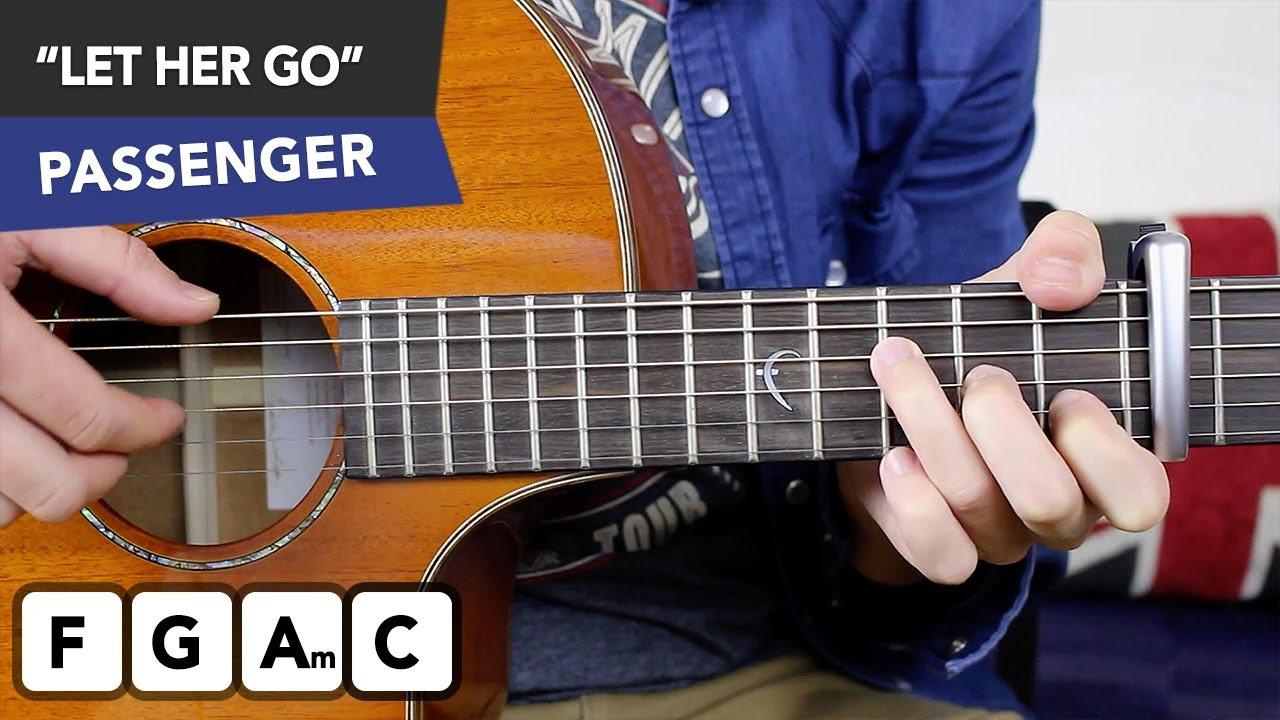 Passenger Let Her Go Guitar Lesson Fingerstyle Chords Strumming
