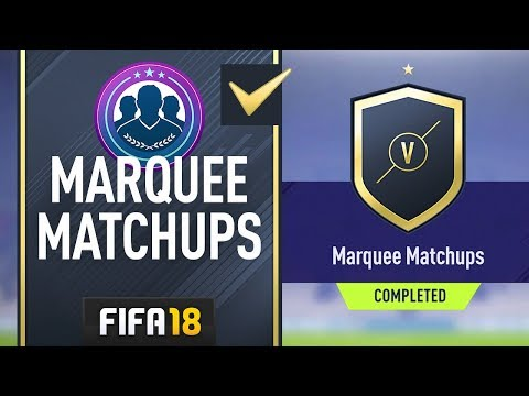 WHAT A PACK! - FIRST FIFA 18 Marquee Matchups SBC (COMPLETE)