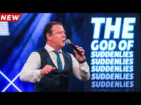 The God Of Suddenlies!   10 October 2021 AM