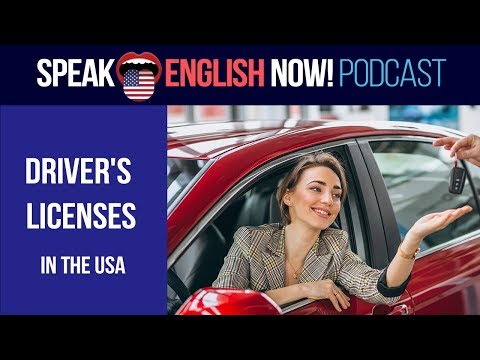 #091 Getting A Driving License In The USA - ESL Podcast