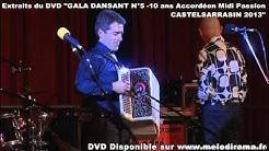 10 ans d'accordéon dansant avec Accordéon Midi Passion (Castelsarrasin 82) - Extrait du DVD