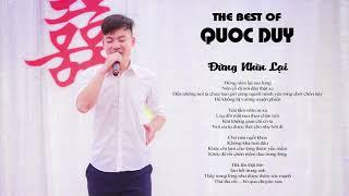 Đừng Nhìn Lại -  Nguyễn Quốc Duy [Official MV HD]
