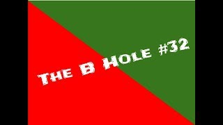 The B Hole #32: Going Bald, Bigger Arms, MILF's & Muay Thai