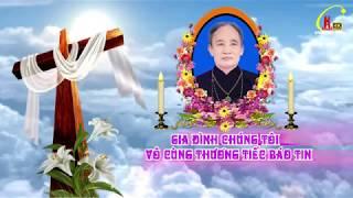 Trực Tiếp Nghi Thức Khâm Liệm,Nhập Quan,Phát Tang Tang Lễ Cụ Maria Nguyễn Thị Sy -Giáo Họ Trình Nhì