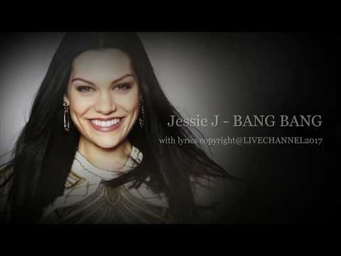 JESSIE J - BANG BANG with lyrics
