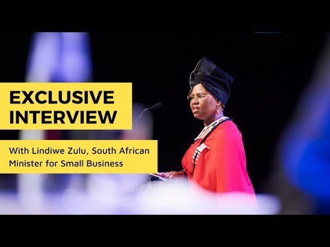 Interview with Lindiwe Zulu, South African Minister for Small Business