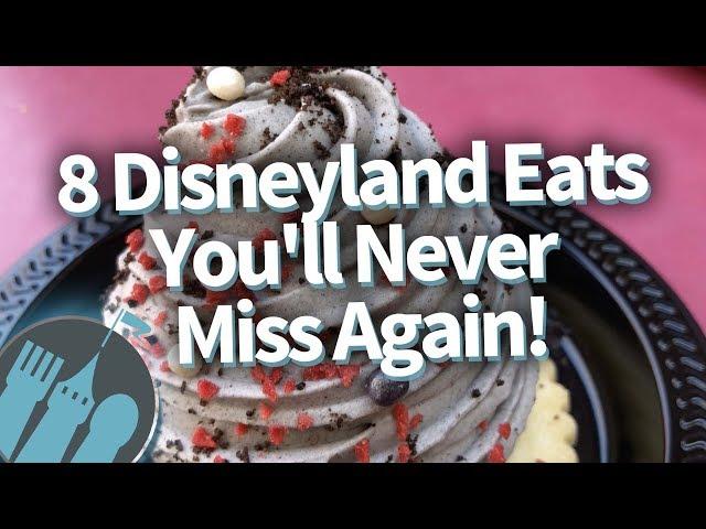 8 Disneyland Eats Youll NEVER Miss Again!