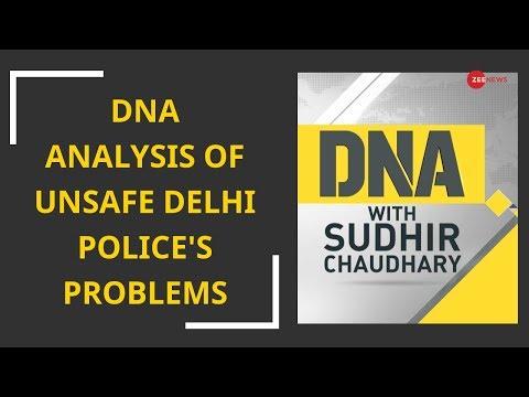 DNA analysis of unsafe Delhi Police's problems