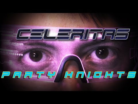 Celeritas - Party Knights (Official Epic Music Video)