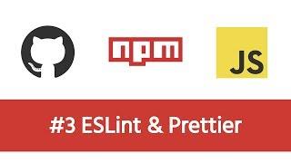 Build a Modern JS Project - #3 ESLint, Prettier & EditorConfig