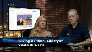 October 23rd Living a Primal Lifestyle with Nico de Haan & Paige Clarke on TFNN - 2018