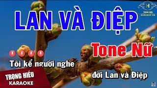 Karaoke Chuyện Tình Lan Và Điệp Tone Nữ Nhạc Sống | Trọng Hiếu