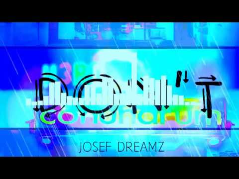 Don't Re-Dreamz - Josef Dreamz (Audio)