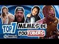 MEMES de Youtubers | Top 7 | QMQ S03E22